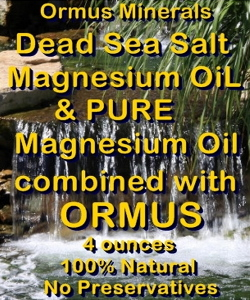 Ormus Minerals -Combined Dead Sea Sa;t <agnesium Oil and Pure Magnesium Oil